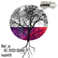 Mad_Us - Del Secco Square EP