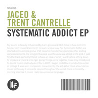 Jaceo - Systematic Addict EP