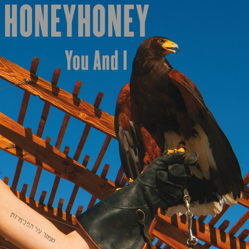 honeyhoney - You And I
