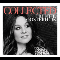 Trijntje Oosterhuis - Collected (Explicit)
