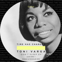 Toni Varga - Don't Sleep