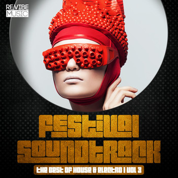 Various Artists - Festival Soundtrack - Best of House & Electro, Vol. 3