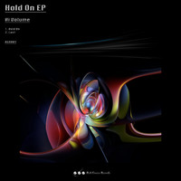 Hi Volume - Hold On EP