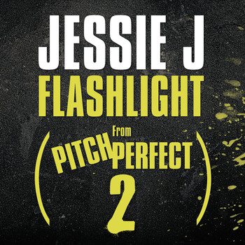 "Jessie J - Flashlight (From ""Pitch Perfect 2"" Soundtrack)"