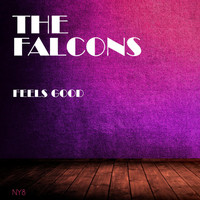 The Falcons - Feels Good