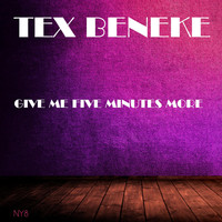 Tex Beneke - Give Me Five Minutes More