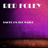 Red Foley - Smoke On the Water