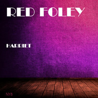 Red Foley - Harriet