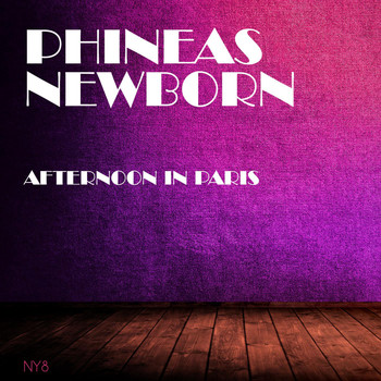 Phineas Newborn - Afternoon in Paris