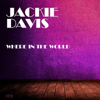 Jackie Davis - Where in the World