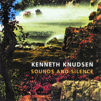 Palle Mikkelborg - Knudsen: Sounds and Silence