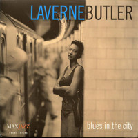 LaVerne Butler - Blues in the City