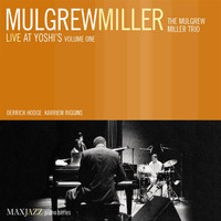 Mulgrew Miller - Live at Yoshi's, Vol. 1