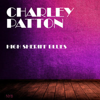 Charley Patton - High Sheriff Blues