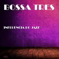 Bossa Tres - Influencia Do Jazz