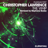 Christopher Lawrence - The Whip