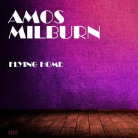 Amos Milburn - Flying Home