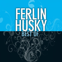 Ferlin Husky - Best Of