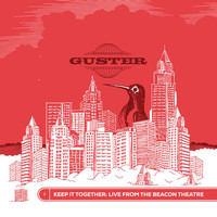 Guster - Keep It Together: Live from the Beacon Theatre