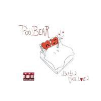 Poo Bear - Beats 2 Make Love 2