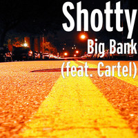 Cartel - Big Bank (feat. Cartel)