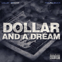 Young Buck - Dollar and a Dream (feat. Young Buck)