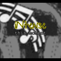 Intense - This Moment