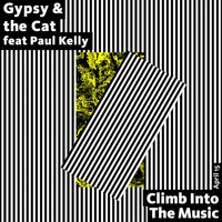 Paul Kelly - Climb into the Music (feat. Paul Kelly)