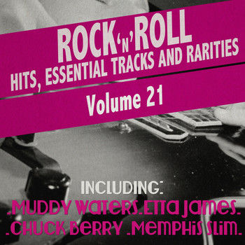 Various Artists - Rock 'N' Roll Hits, Essential Tracks and Rarities, Vol. 21