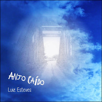 Luiz Esteves - Anjo Caído - Single