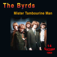 The Byrds - Mister Tambourine Man