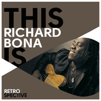 Richard Bona - This Is Richard Bona