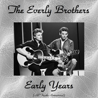 The Everly Brothers - The Everly Brothers Early Years
