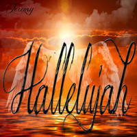 Jeremy - Hallelujah: Inspired by Jeff Buckley & Leonard Cohen