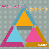 Jack Carter - A Night Out EP