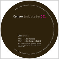 Jon Convex - Bump and Grind / Closer
