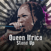 Queen Ifrica - Stand Up