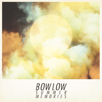 Bow Low / - Summer Memories