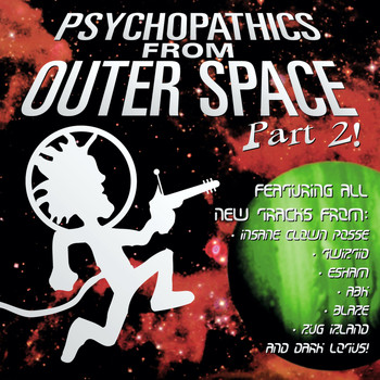 Insane Clown Posse - Psychopathics from Outer Space Part 2