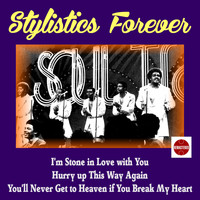 The Stylistics - Stylistics Forever
