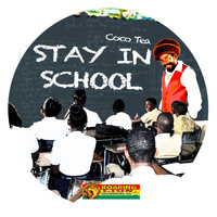 Cocoa Tea - Stay In School