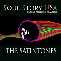 The Satintones - Soul Story USA