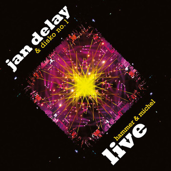 Jan Delay - Hammer & Michel (Live)