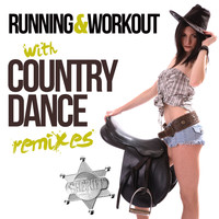 Various Artists - Running & Workout With Country (Dance Remixes)
