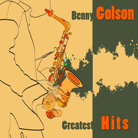 Benny Golson - Greatest Hits