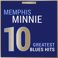 Memphis Minnie - Masterpieces Presents Memphis Minnie: 10 Greatest Blues Hits