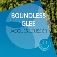 Jacques Loussier Trio - Boundless Glee