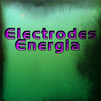 Various Artists - Electrodes Energia