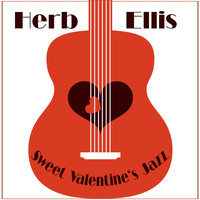 Herb Ellis - Sweet Valentine's Jazz