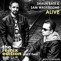 Sam Walkertone - Alive (The Remix Edition, Pt. Two)